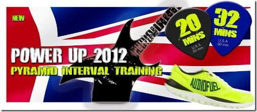Audiofuel Power Up 2012 Pyramid Interval Training